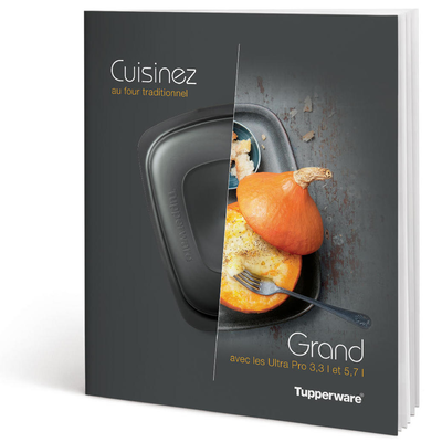 "Tupperware Livre ""Cuisinez Grand"" avec les Ultra Pro 3,3 l et 5,7 l"
