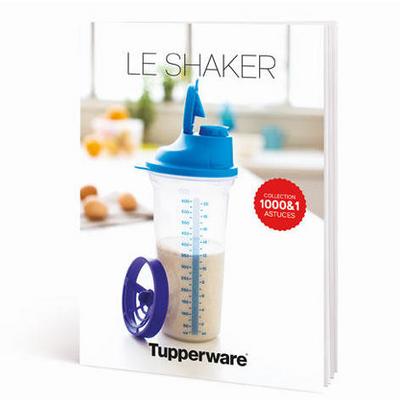 "Tupperware Livret ""Shaker"" Collection 1000&1 astuces"