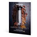 Tupperware Kaffee oder Tee? viele tolle Rezepte für Cold Brew Kaffee & Tee