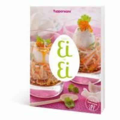 Tupperware Von Ei zu Ei